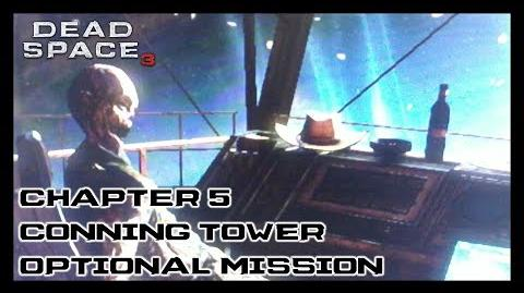 Dead Space 3 - Chapter 5 Conning Tower Optional Mission