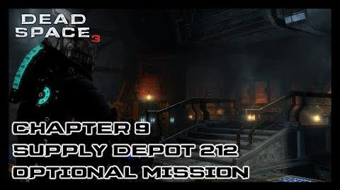 Dead Space 3 - Chapter 9 Supply Depot 212 Optional Mission