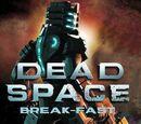 Dead Space: Break-Fast (Mobile)