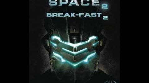 Dead Space 2 Break-Fast 2 Future Kristen's Night Out