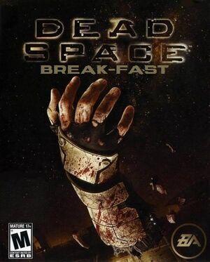 Dead Space Break-Fast