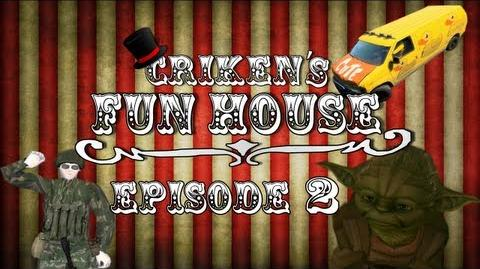 Criken's Fun House Episode 2