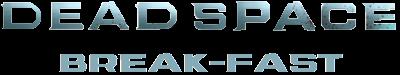 400px-DeadSpace 2 - Title Break Fast