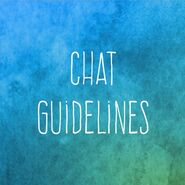 Chat Guidelines
