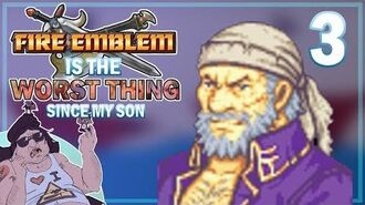 Fire Emblem 7 is the worst thing since my SON - Part 3 We're off to see the wizard...