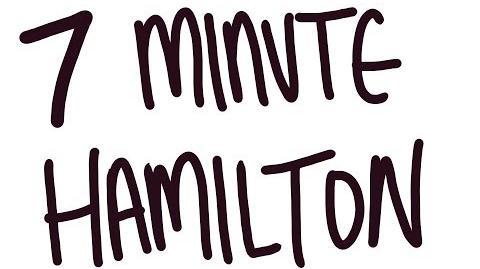 Hamilton in 7 Minutes SVTFOE Animatic
