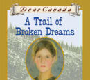 List of A Trail of Broken Dreams characters