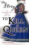 To-Kill-a-Queen