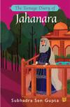 Teenage diary of jahanara