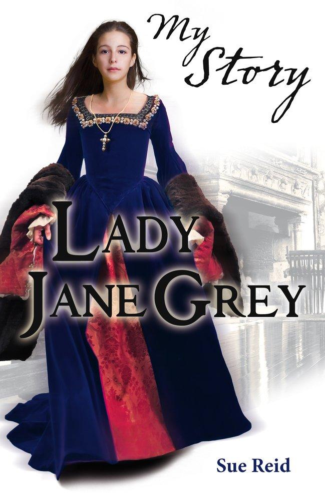 Lady Jane Grey   Dear America Wiki   FANDOM powered by Wikia
