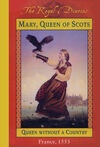 Mary, Queen of Scots: Queen Without a Country