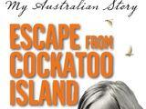 Escape from Cockatoo Island