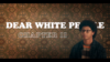 DearWhitePeople Chapter02