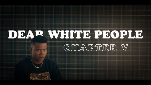 File:DearWhitePeople ChapterV.png