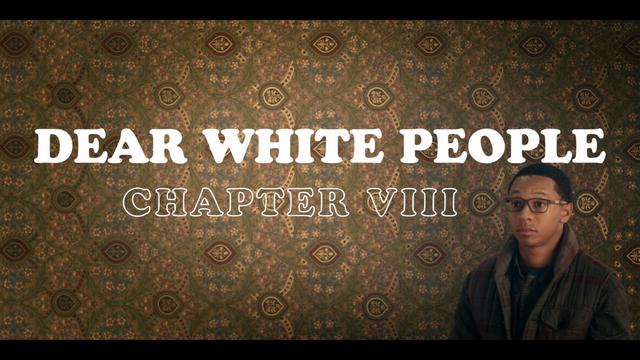 File:DearWhitePeople ChapterVIII.png