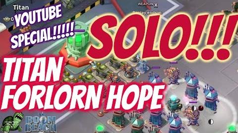 Boom Beach Gameplay - Forlorn Hope Titan 2 Hits Cut from Episode 52 - Crazy Turtle - Smoke Inc