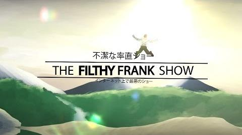 Video - Filthy Frank Anime Opening | DEATH BATTLE Wiki