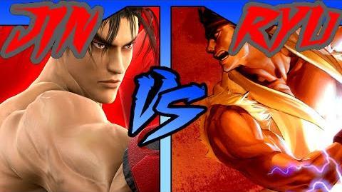 FICTIONAL FIGHTS - Jin VS Ryu (Tekken VS Street Fighter)