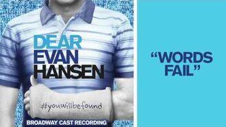 """Words Fail"" from the DEAR EVAN HANSEN Original Broadway Cast Recording-0"