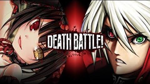 Kurumi VS Ragna - Fan-Made DEATH BATTLE Trailer