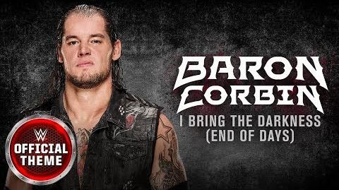 Baron Corbin - I Bring The Darkness (End of Days) Entrance Theme feat. Tommy Vext