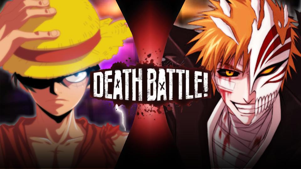 Ichigo Kurosaki Vs Monkey D Luffy Death Battle Fanon Wiki