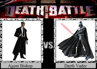 Agent Bishop vs. Darth Vader