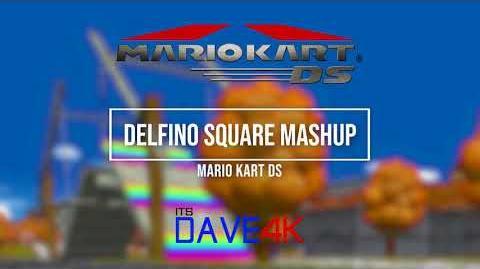 Delfino Square 5 Way Mashup!