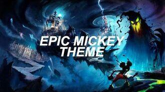 Epic Mickey Theme