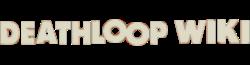 Deathloop Wiki