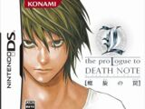 L the ProLogue to Death Note: Spiraling Trap