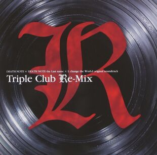 <i>Triple Club Re-mix</i>