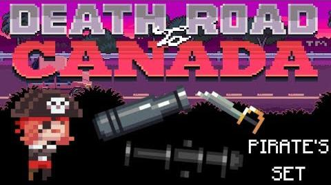 Death Road to Canada Item Guide Pirate's Set