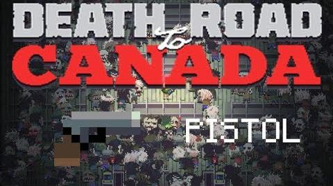 Death road to Canada Item Guide Pistol