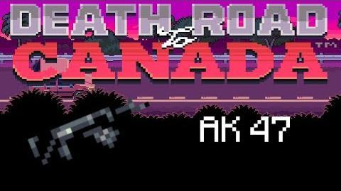 Death Road to Canada Item Guide Ak 47