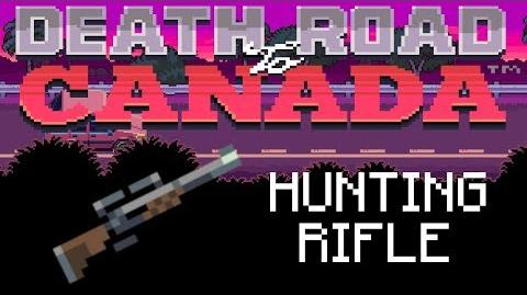 Death Road to Canada Item Guide Hunting Rifle