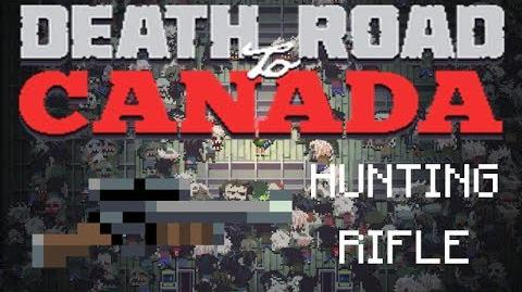 Death road to Canada Item Guide- Hunting Rifle