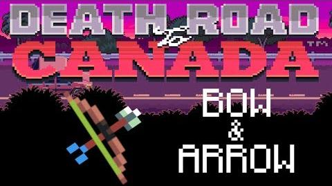 Dead Road to Canada Item Guide Bow & Arrow