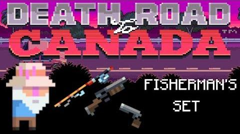 Death Road to Canada Item Guide Fisherman's Set