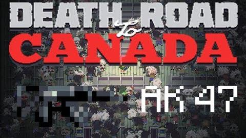 Death road to Canada Item Guide- AK 47