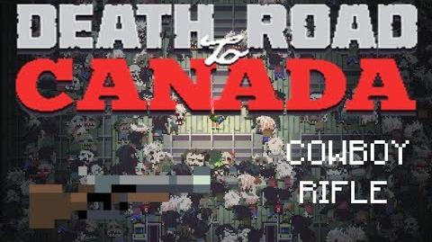 Death road to Canada Item Guide- Cowboy Rifle