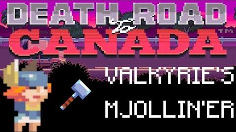 Death Road to Canada Item Guide Valkyrie's Mjollin'er