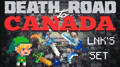 Death road to Canada Item Guide Lnk's Set