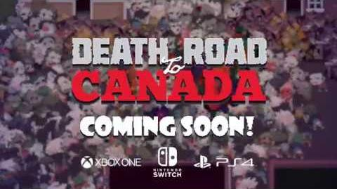 Death Road to Canada coming to Console!