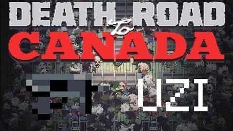 Death road to Canada Item Guide Uzi
