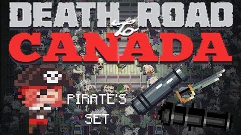 Death road to Canada Item Guide- Pirate's Set