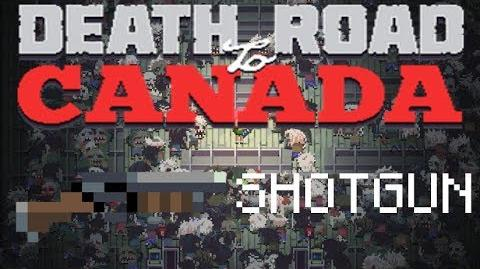 Death road to Canada Item Guide- Shotgun