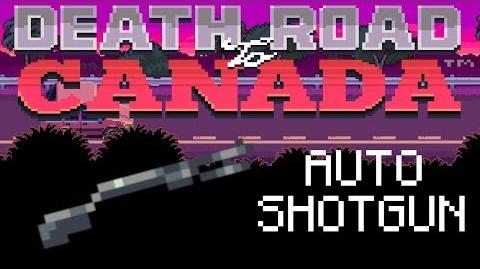 Death Road to Canada Item Guide Automatic Shotgun