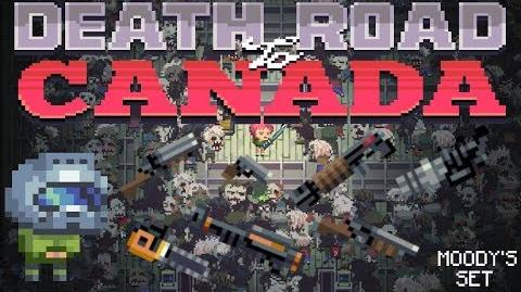 Death Road to Canada Item Guide Moody's Set