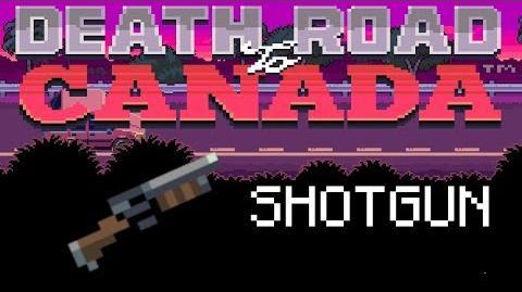 Death Road to Canada Item Guide Shotgun